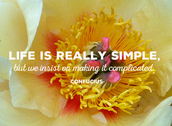 life is simple quote