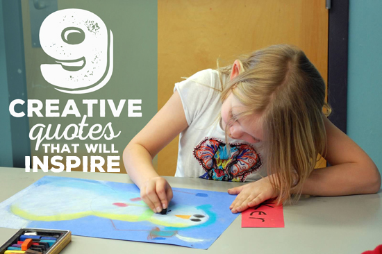inspiring creative quotes #creativitymatters
