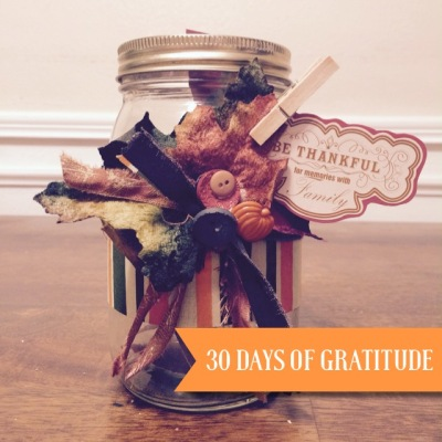 Gratitude jar, thankful project, 30 days of gratitude