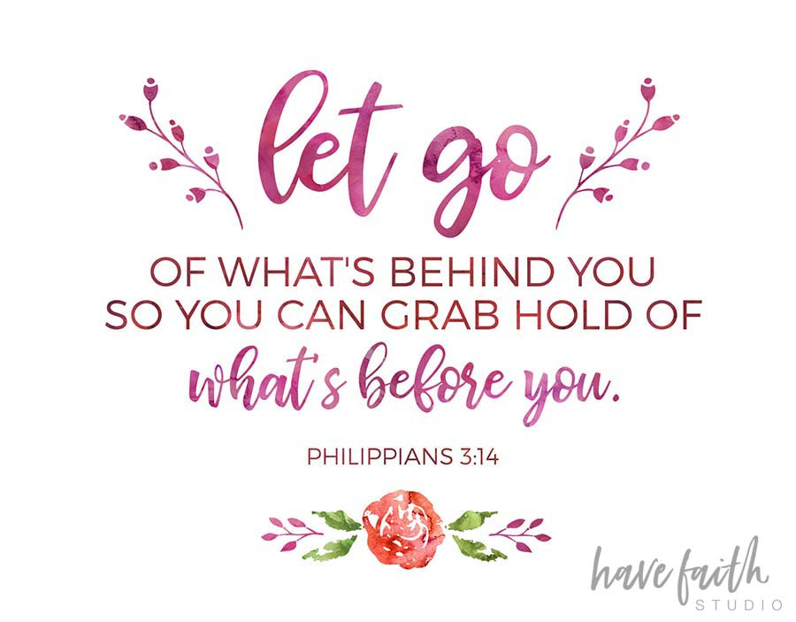 let go quote, philippians 3:14, bible verse, inspiring bible verse